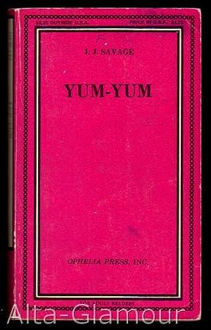 YUM YUM Ophelia Press Series: Savage, J. J. [James Keenan]