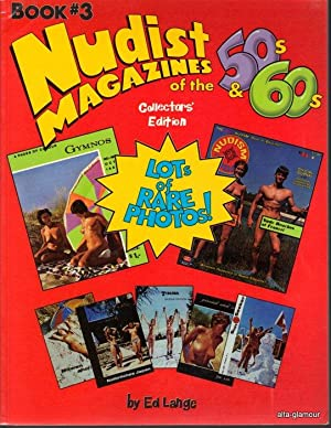 NUDIST MAGAZINES OF THE 50'S AND 60'S; Book Three: Lange, Ed