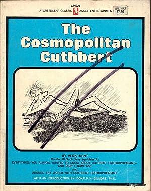 THE COSMOPOLITAN CUTHBERT: Kent, Vern [Ken Landau]
