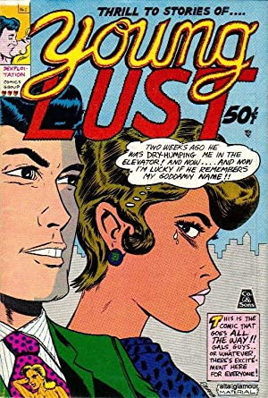 YOUNG LUST; Thrill to Stories of. Young Lust: Griffith, Bill, and Jay Kinney