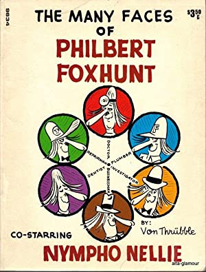 THE MANY FACES OF PHILBERT FOXHUNT: Von Thrubble [Art Hurric]