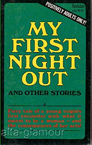 MY FIRST NIGHT OUT; And Other Stories