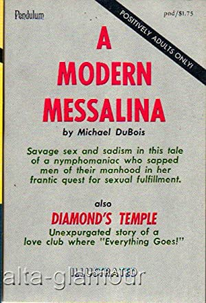 A MODERN MESSALINA and DIAMOND'S TEMPLE; plus The Amateur Prostitutes: DuBois, Michael