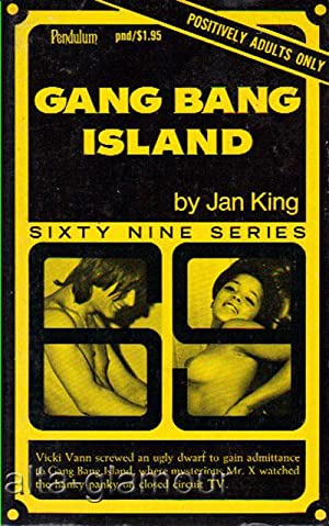 GANG BANG ISLAND Sixty-Nine Series: King, Jan