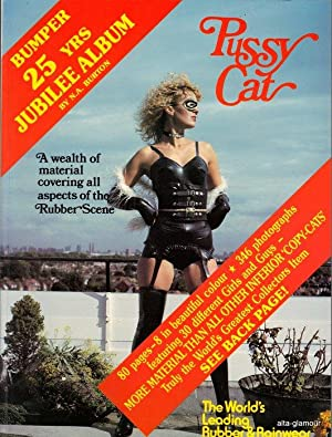 PUSSY CAT - 25 Years Jubilee Album; The World's Leading Rubber & Rainwear Magazine: Burton...