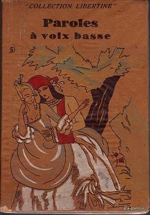 PAROLES A VOIX BASSE Collection Libertine