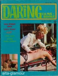 DARING FILMS AND BOOKS Vol. 2, No. 1, July / August / September