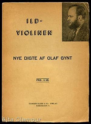 ILDVIOLINEN; Nye Digte: Gynt, Olaf