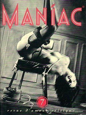 MANIAC: Revue d'Amour Critique; No. 7: Berquet, Gilles (ed)