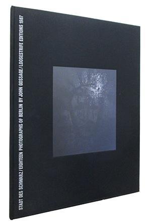 9789112024623 - John Gossage: Stadt Des Schwarz: Eighteen Photographs of Berlin - Bok