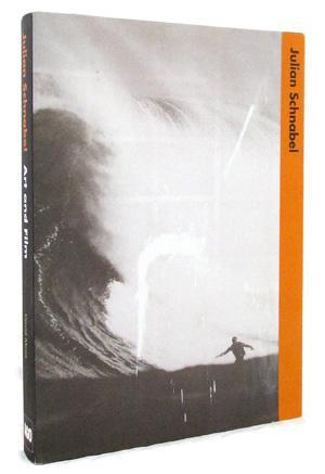 Art and Film: Julian Schnabel