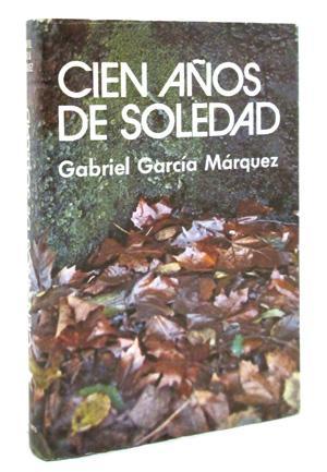 Cien Anos de Soledad: Gabriel Garcia Marquez