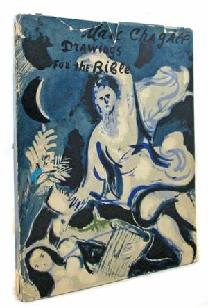 Drawings For The Bible: Marc Chagall, (Text)