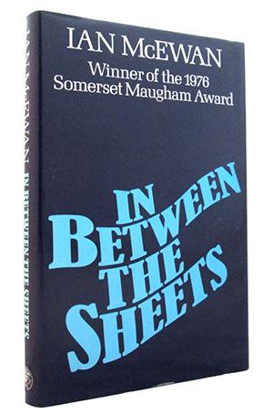 In Between the Sheets and Other Stories: Ian McEwan