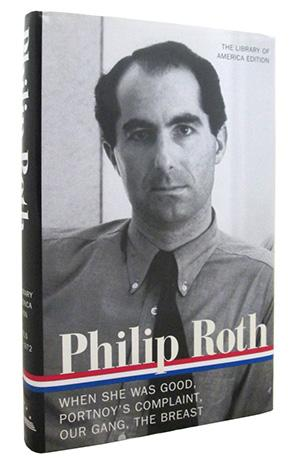 Philip Roth : Novels 1967-1972 : When: Philip Roth