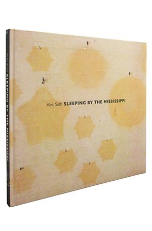 Sleeping by the Mississippi: Alec Soth
