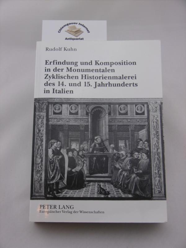 Erfindung und Komposition in der monumentalen zyklischen: Kuhn, Rudolf: