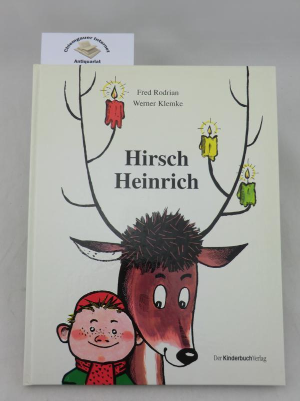 Hirsch Heinrich.: Rodrian, Fred und