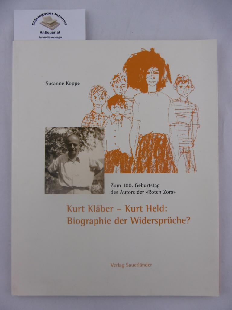 Kurt Kläber - Kurt Held: Biographie der Widersprüche? : zum 100. Geburtstag des Autors der