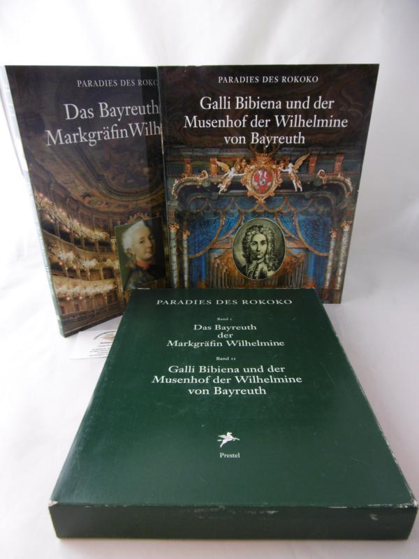 Paradies des Rokoko, in 2 Bdn., Bd.2, Galli Bibiena und der Musenhof der Wilhemine von Bayreuth