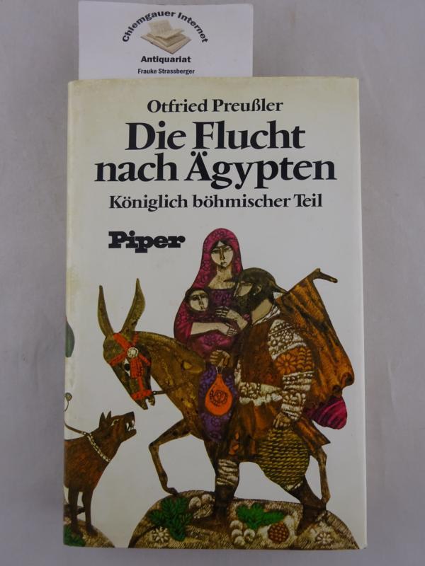 Die Flucht nach Ägypten, königlich-böhmischer Teil : Preußler, Otfried: