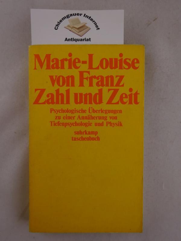 Zahl und Zeit : Psychologische Überlegungen zu: Franz, Marie-Louise von: