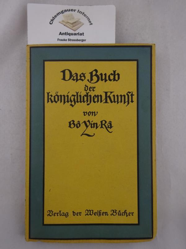 Das Buch der königlichen Kunst.: Bo Yin Ra: