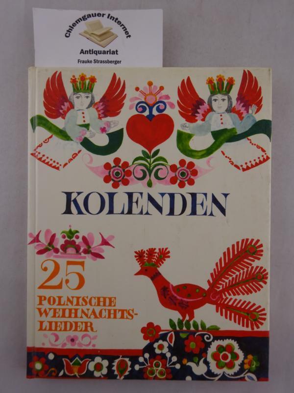 Polnische Weihnachtslieder Texte.Kolenden 25 Polnische Weihnachtslieder