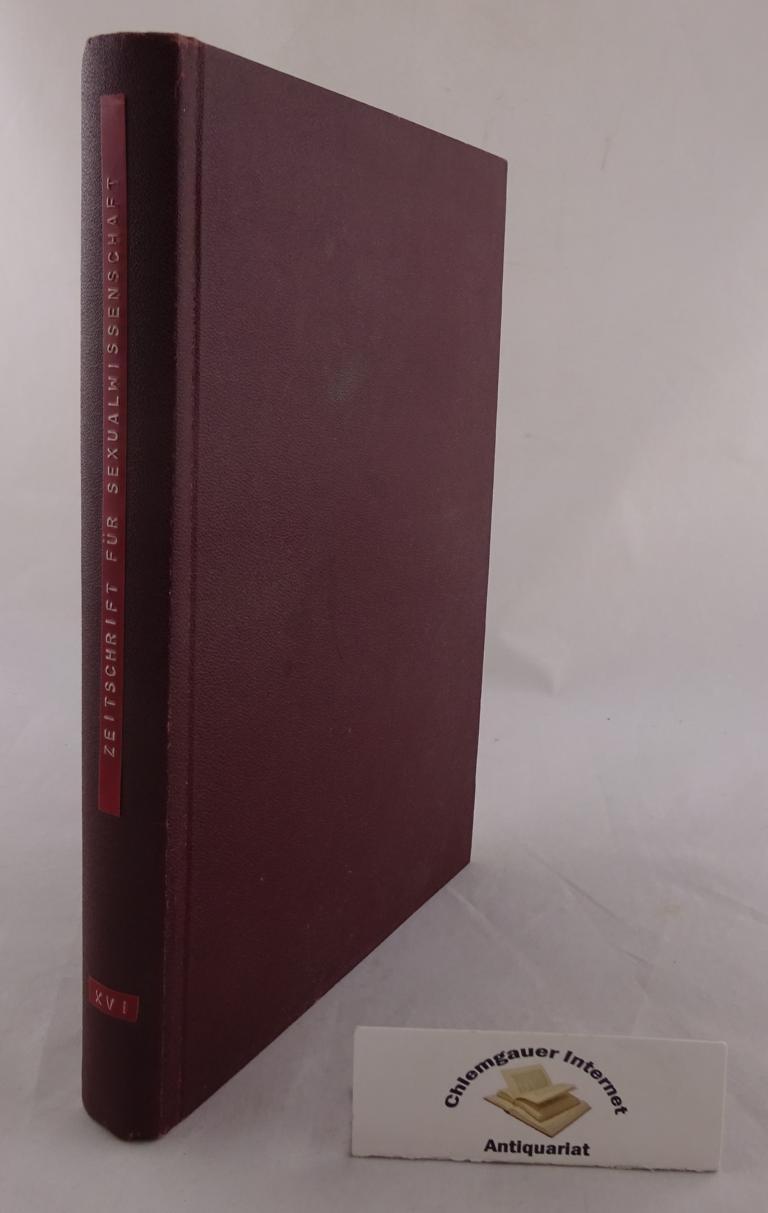 Zeitschrift für Sexualwissenschaft und Sexualpolitik . XVI.: Marcuse, Dr. Max