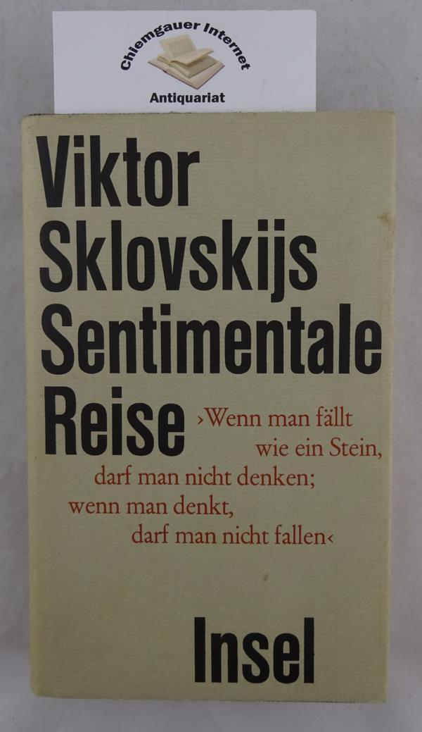 Sentimentale Reise. Aus dem Russischen von Ruth-Elisabeth: Sklovskij, Viktor B.: