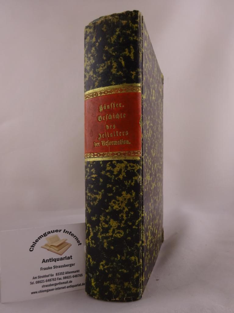 Geschichte des Zeitalters der Reformation 1617-1648. Herausgegeben: Häusser, Ludwig: