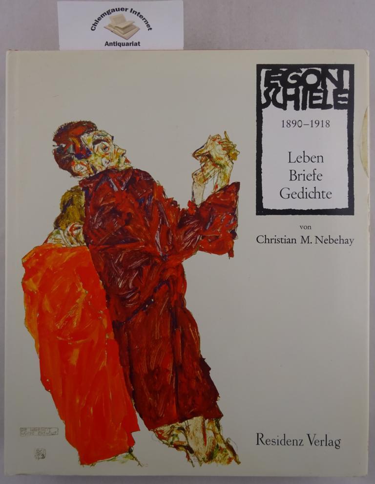 Egon Schiele 1890 1918 Leben Briefe