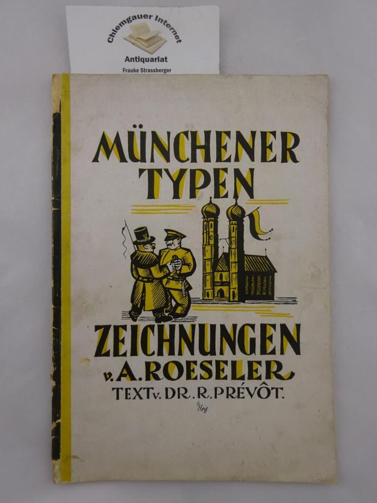 Münchener Typen. Zeichnungen von A. Roeseler. Text: Roeseler, August und