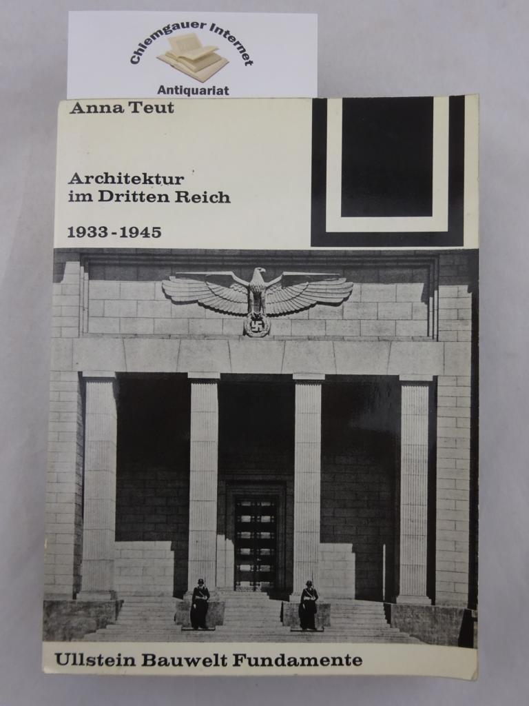 Architektur im Dritten Reich 1933-1945.: Teut, Anna: