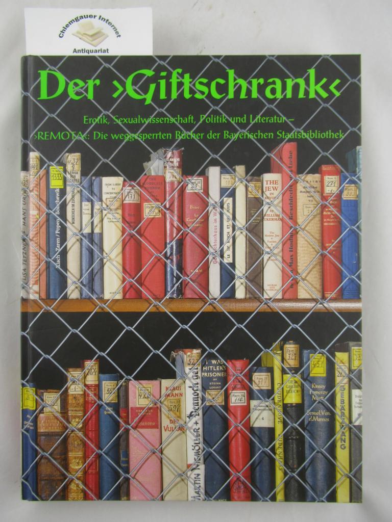 """Der """"Giftschrank"""" : Erotik, Sexualwissenschaft, Politik und: Kellner, Stephan [Hrsg.]:"""