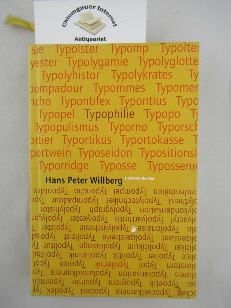 Typolemik; Typophilie; Streiflichter zur typographical correctness.: Willberg, Hans Peter: