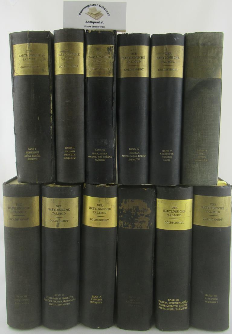 Der Babylonische Talmud. ZWÖLF (12) Bände. Nach: Goldschmidt, Lazarus: