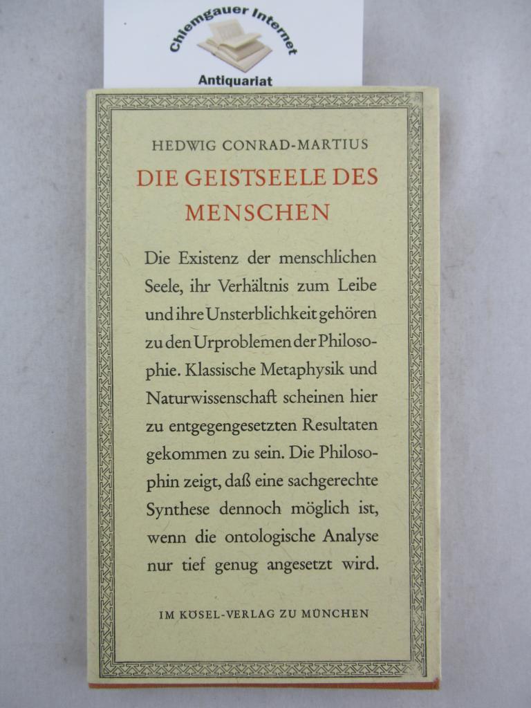 Die Geistseele des Menschen. - Conrad-Martius, Hedwig