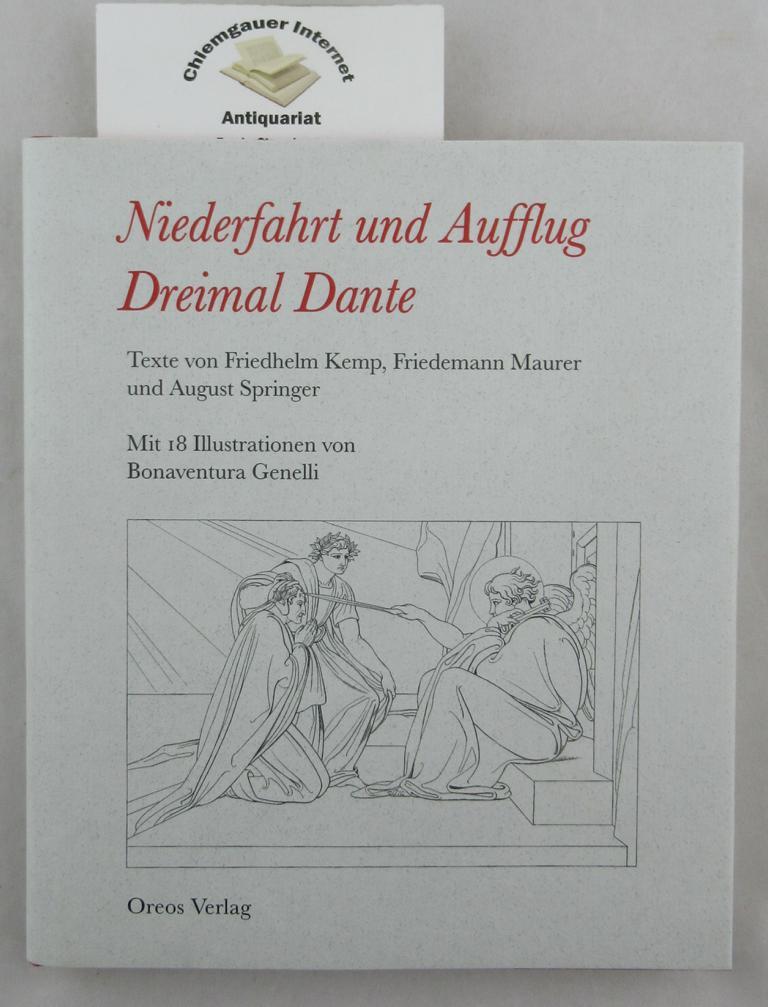 Niederfahrt und Aufflug - Dreimal Dante. Texte: Springer, August und