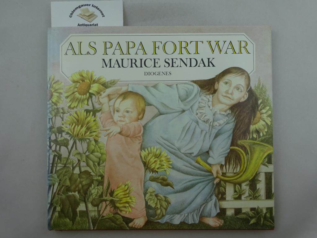 Als Papa fort war.: Sendak, Maurice: