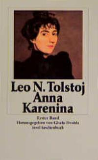 Anna Karenina. Herausgegeben von Gisela Drohla.: Tolstoj, Lev N.: