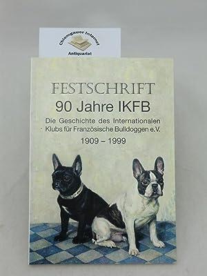 Festschrift 90 Jahre I.K.F.B. Internationaler Klub für: Ewald, Günter und