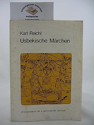 Usbekische Märchen Mit Übersetzung, Glossar und Anmerkungen.: Reichl, Karl (Hrsg.):