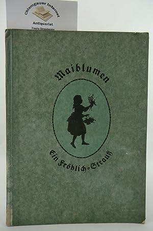 Maiblumen Schattenrisse und plattdeutsche Verse. Mit neuen: Fröhlich, Karl: