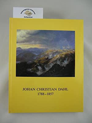Johan Christian Dahl: 1788-1857; Ein Malerfreund Caspar: Heilmann, Christoph: