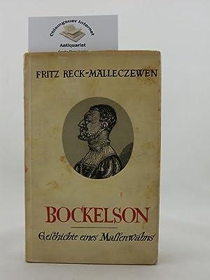 Bockelson. Die Geschichte eines Massenwahns. Mit 17: Reck-Malleczewen, Friedrich: