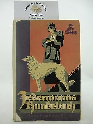Jedermanns Hundebuch. Pflege, Erziehung und Dressur des Haushundes.: Otto, Ernst von: