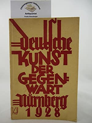 Deutsche Kunst der Gegenwart Nürnberg 1928 in: Schulz, Fritz Traugott: