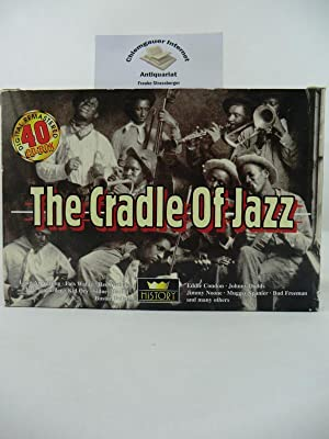 The Cradle of Jazz. Digital remastered. 40: Eddie Condon, Johnny