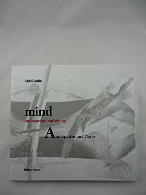 Mind. Anticipation and Chaos. Antizipation und Chaos. Images by Todd Siler. Übersetzung Andreas R...